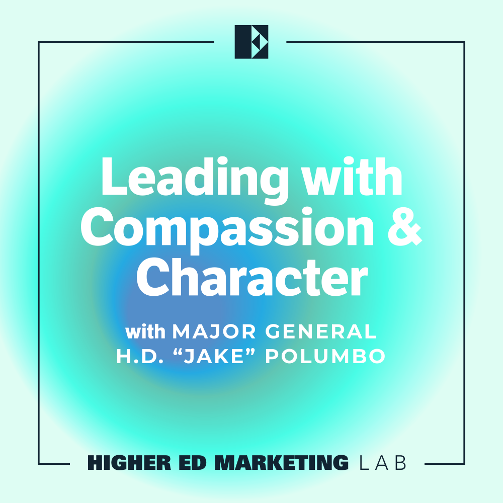 Episode Cover Art: Leading with Compassion and Character with Major General H.D. Jake Polumbo