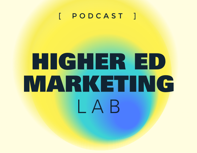 Higher Ed Marketing Lab Podcast